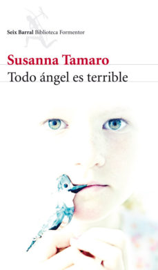 todo angel es terrible susanna tamaro 2